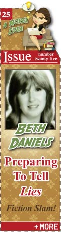 Feature - Fiction Slam - Preparing to Tell Lies by Beth Daniels