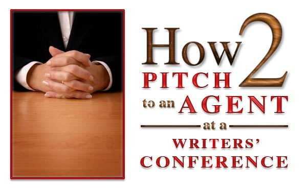 How to Pitch a Literary Agent at a Writers Conference