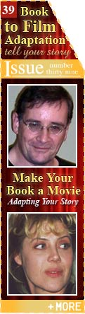 Make Your Book a Movie - Adapting Your Book or Story for Hollywood - by John Marlow with Jacqueline Radley