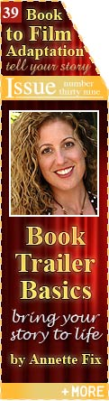 Book Trailer Basics - Bring Your Story to Life - by Annette Fix