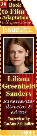 Liliana Greenfield Sanders - Screenwriter, Director and Editor - Interview by LuAnn Schindler