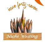 Issue 47 - Carving Out Your Niche - Kelly James Enger, Christina Katz, Libbie Summers