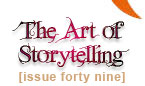 Issue 49 - The Art of Storytelling - Lisa See, Regina Brooks, Adrienne Sharp, Kate White