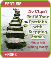 No Clips? Build Your Portfolio with Stepping Stones While Still Making Money
