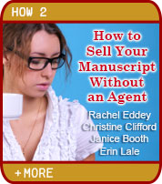 How to Sell Your Manuscript Without and Agent - Rachel Eddey, Christine Clifford, Janice Booth, Erin Lale
