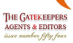 Issue 54 - The Gatekeepers: Agents and Editors - Jessica Sinsheimer, Lucia Macro, Stephany Evans