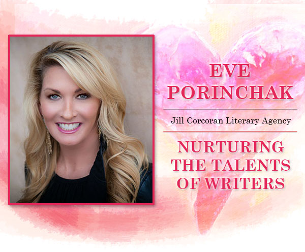 Nurturing the Talents of Writers: Interview with Literary Agent Eve Porinchak