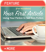 Your First Article: Using Your Fiction to Sell Nonfiction