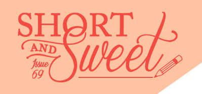 Issue 69: WOW! Women On Writing: Short & Sweet