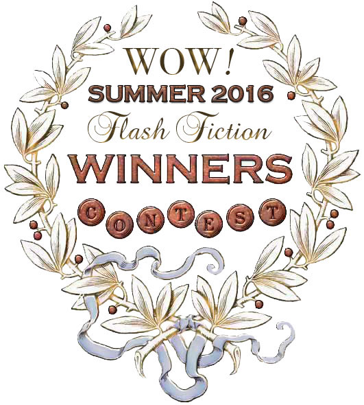WOW! Summer 2016 Flash Fiction Contest Winners