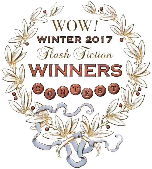 WOW! Winter 2017 Flash Fiction Contest Winners