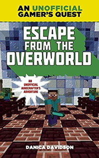 Minecraft: Escape from the Overworld