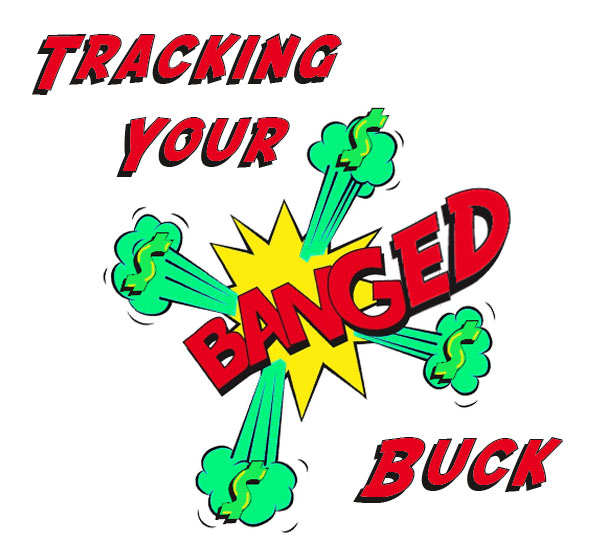 Tracking Your Banged Buck: Make Sure Your PR Pays Off