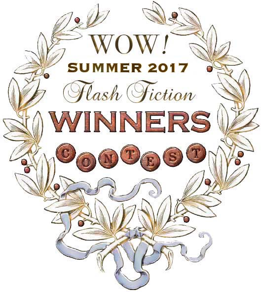 WOW! Summer 2017 Flash Fiction Contest Winners
