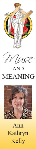 Muse and Meaning by Ann Kathryn Kelly