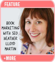 Book Marketing with SEO: Interview with Heather Lloyd Martin
