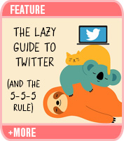 The Lazy Guide to Twitter (and My 5-5-5 Rule)