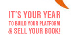 Issue 90 - It's Your Year to Build Your Platform and Sell Your Book!
