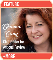 Lyric Essays and the Power of Language to Transform: An interview with Chauna Craig, editor of Atticus Review