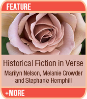 Historical Fiction in Verse: Marilyn Nelson, Stephanie Hemphill, Melanie Crowder