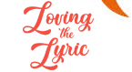 Issue 91 - Loving the Lyric: A Focus on Form