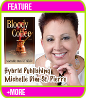 Michelle Dim-St. Pierre Helps Us Explore Hybrid Publishing