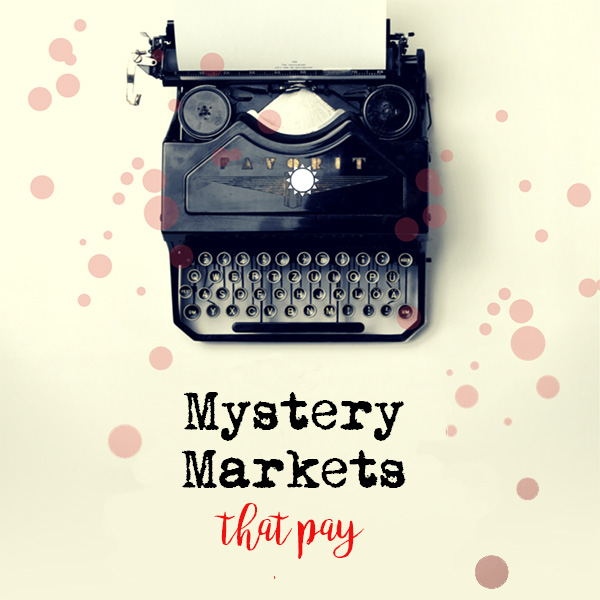 Mystery Markets that Pay Writers