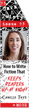 How to Write Fiction that Keeps Readers Up at Night by Camille Faye