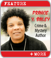 Frankie Y. Bailey: Straddling Two Worlds of Crime and Mystery Writing