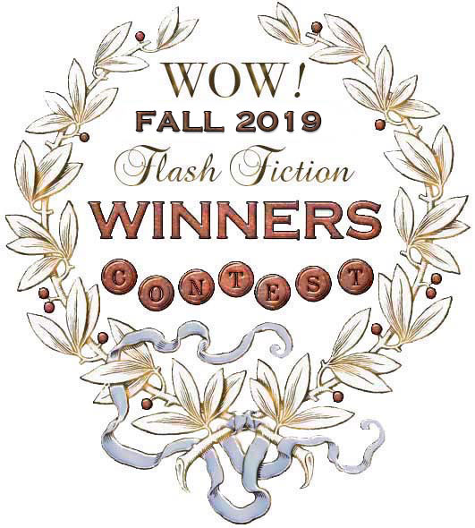 WOW! Fall 2019 Flash Fiction Contest Winners