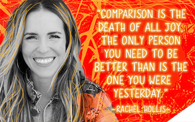 Comparison is the death of all joy. The only person you need to be better than is the one you were yesterday.