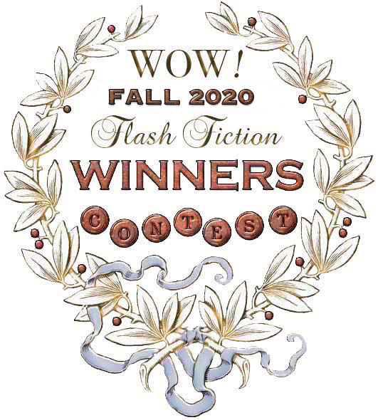 WOW! Fall 2020 Flash Fiction Contest Winners