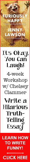 Humor Writing - 4 week writing workshop with Chelsey Clammer