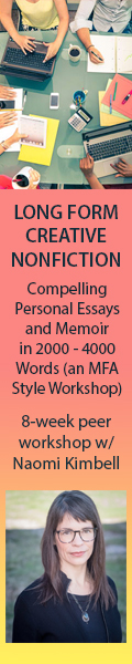 Long Form Creative Nonfiction - 8 week workshop with Naomi Kimbell