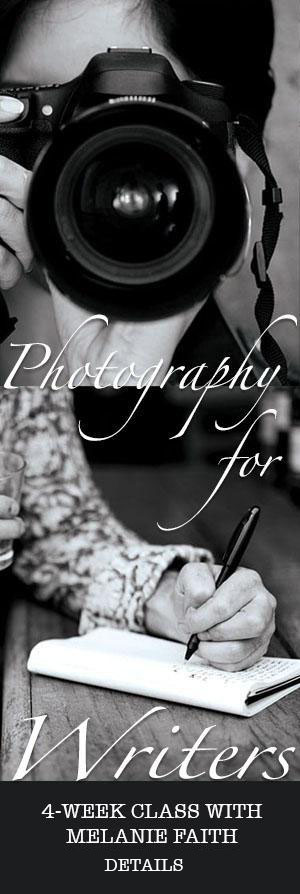 Imagery Power: Photography for Writers - 4 week writing workshop with Melanie Faith